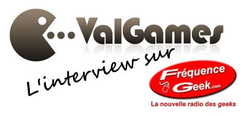 ValGames.com sur Frequence Geek
