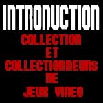Dossier sur la collection de jeux vidéo : Introduction 15