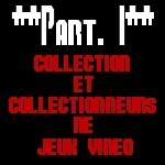 Collections et collectionneurs : définition, généralités et profil psychologique 13