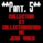 Les jeux vidéo, d'objets culturels à objets de collection : le rôle du produit dérivé 7