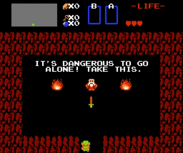 Zelda it's dangerous to go alone take this