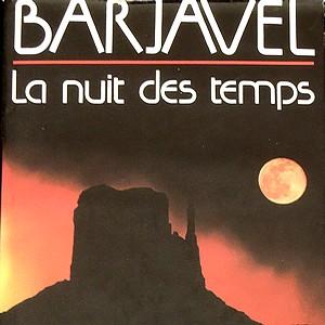 la nuit des temps barjavel